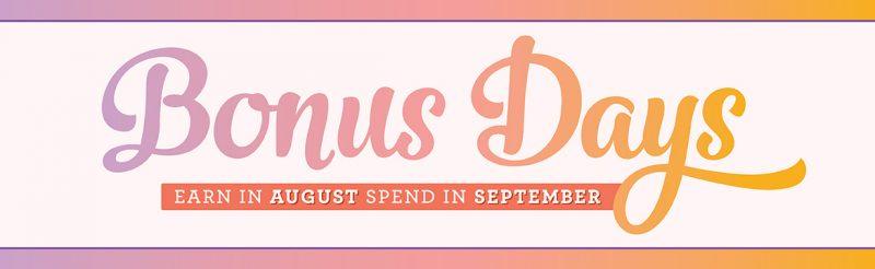 Earn August 1-31. Spend September 1-30